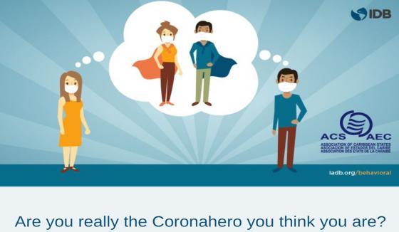 ¿Realmente eres el coronahéroe que crees?